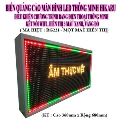 BIỂN QUẢNG CÁO MÀN HÌNH LED THÔNG MINH HIKARU MỘT MẶT HIỂN THỊ BA MÀU RG 221